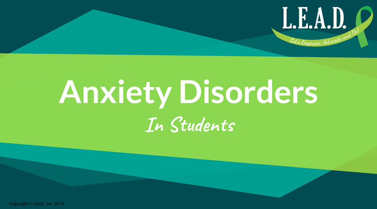 Anxiety Disorders in Students
