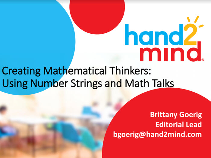 Creating Mathematical Thinkers using Number Strings and Math Talks
