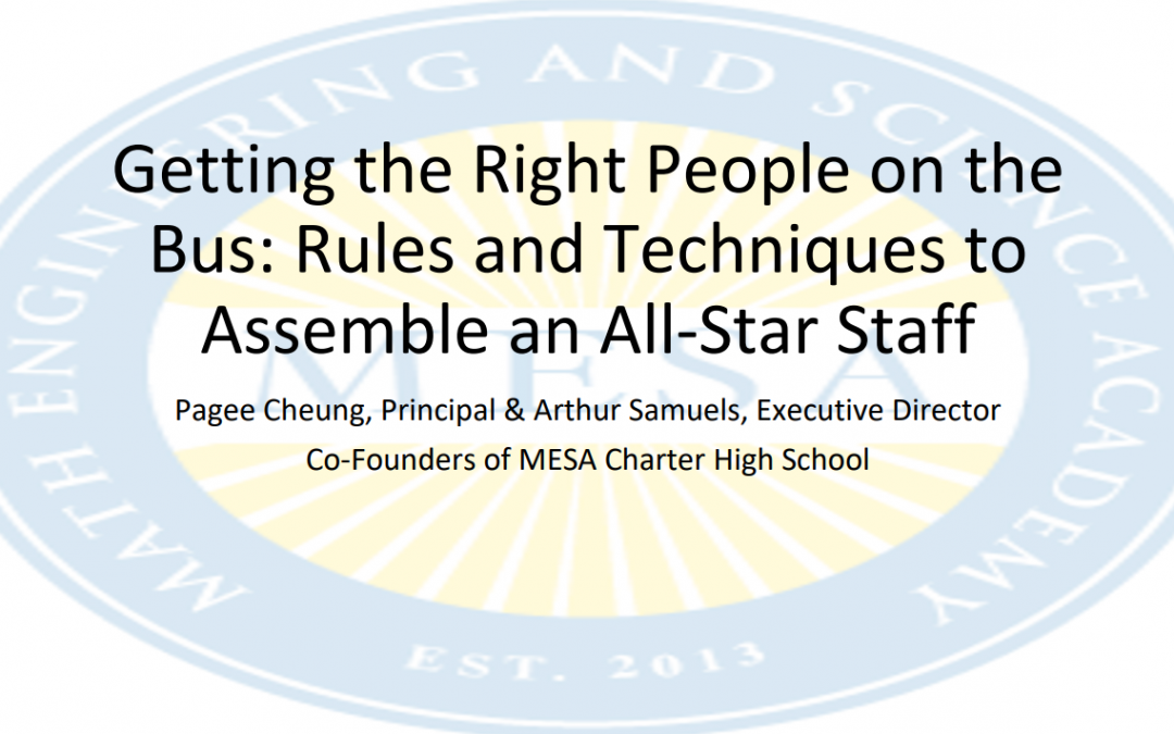 Getting the Right People on the Bus: Rules and Techniques to Assemble an All-Star Staff